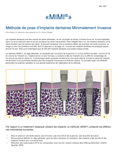 MIMI®-Flapless: Méthode de pose d'Implants dentaires Minimalement Invasive